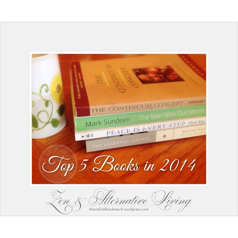 Top books 2014 2015 happiness zen alternative living blog marie Eve Boudreault